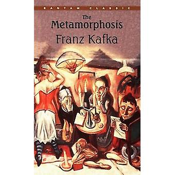Metamorphosis by Franz Kafka - 9780553213690 Book
