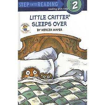 Little Critter Sleeps Over by Mercer Mayer - Mercer Mayer - 978060623