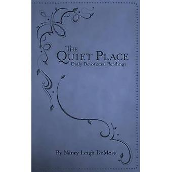 The Quiet Place - Daily Devotional Readings by Nancy Leigh DeMoss - 97