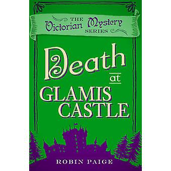 Death at Glamis Castle by Robin Paige - 9780857300294 Book