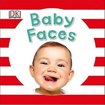 Baby Faces by DK - Dawn Sirett - 9781465444660 Book