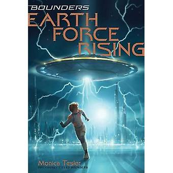 Earth Force Rising by Monica Tesler - 9781481445948 Book