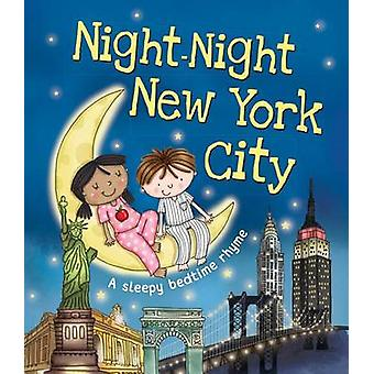 Night-Night New York City by Katherine Sully - Helen Poole - 97814926