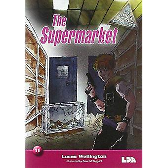 The Supermarket by Lucas Wellington - Dave McTaggart - 9781855035775
