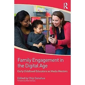 Family Engagement in the Digital Age by Chip Donohue