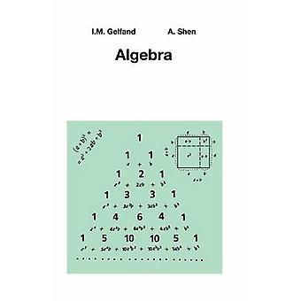 Algebra by Gelfand & I.