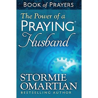 Power of a Praying Husband Book of Prayers (Mass Market Paperback) by Omartian Stormie