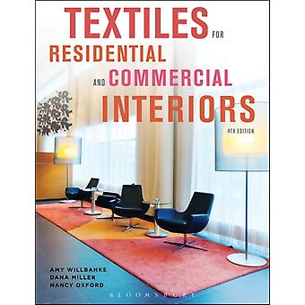 Textiles for Residential and Commercial Interiors (Paperback) by Willbanks Amy Oxford Nancy Miller Dana