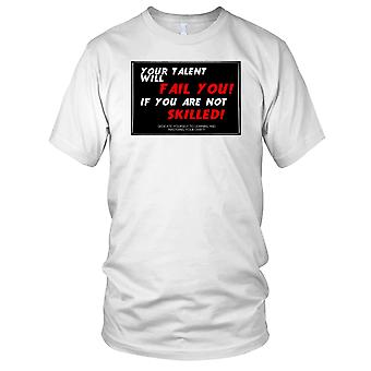 Your Talent Will Fail You If You Are Not Skilled - Motivation Bodybuilding Weight Training Fitness Kids T Shirt