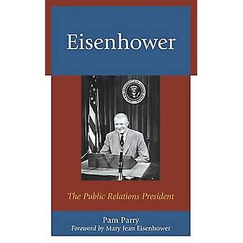 Eisenhower par Pam Parry & Mary Jean Eisenhower