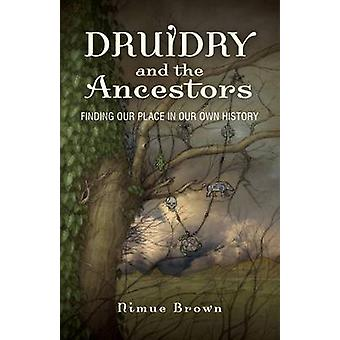 Druidry and the Ancestors by Nimue Brown