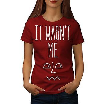 War nicht mir sagen lustige Frauen RedT-Hemd   Wellcoda