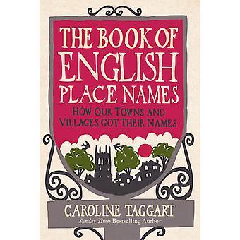 本英語地名 - どのように私たちの町や村を得た、