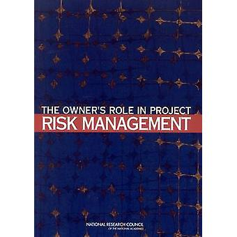 The Owner's Role in Project Risk Management by Committee for Oversigh