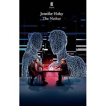 The Nether (Main) by Jennifer Haley - 9780571315802 Book
