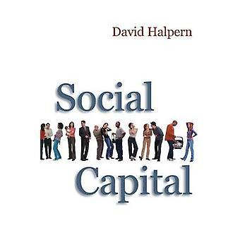 Social Capital by David Halpern - 9780745625485 Book