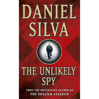 The Unlikely Spy by Daniel Silva - 9780752826905 Book