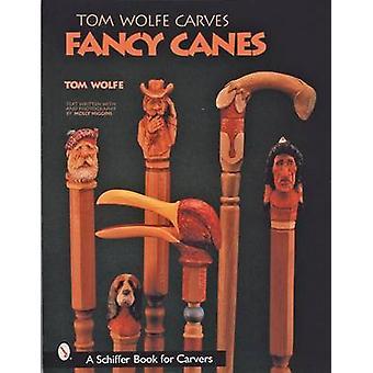 Tom Wolfe Carves bastões chiques por Tom Wolfe - livro 9780764313431