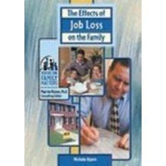 Effekterna av arbetslöshet på familjen av Michele Alpern - 97807910669