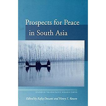 Prospects for Peace in South Asia by Rafiq Dossani - Henry Rowen - 97