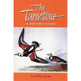The Turnstone - A Doctor's Story by Geoffrey Dean - 9780853237679 Book