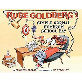 Rube Goldberg einfach normalen Alltag Schultag - 9781419725586 Buch