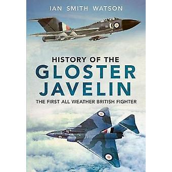Histoire du javelot Gloster par I. Watson - livre 9781781553749