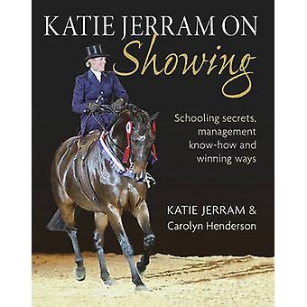 Katie Jerram Vorführung von Katie Jerram - Carolyn Henderson - 9780851