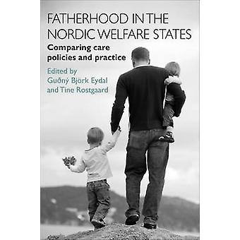 Faderskap i de nordiska välfärdsstaterna - jämförde omsorg politik och