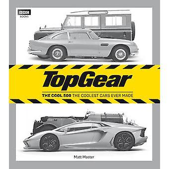 Top Gear - die coole 500 von Matt Meister - 9781849901390 Buch