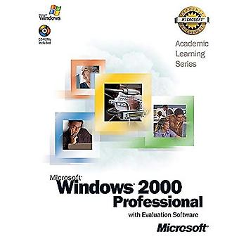 ALS Microsoft Windows 2000 Professional with Evaluation Software: AND Lab Manual