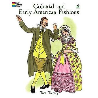 Colonial and Early American Fashion Colouring Book (History of Fashion)
