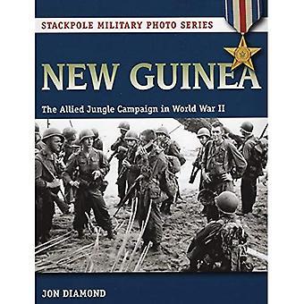 Nya Guinea: Allied Jungle kampanjen under andra världskriget (Stackpole militär foto) (Stackpole militär bildserie)
