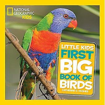 Nationella geografiska små barn första stora bok av fåglar (nationella geografiska små barn första stora böcker)