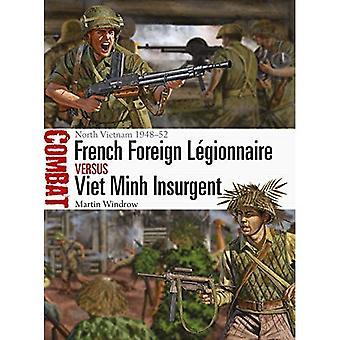 Franska utländska legionär vs Viet Minh revoltör