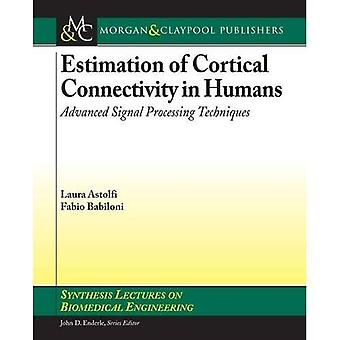 Estimation of Cortical Connectivity in Humans: Advanced Signal Processing Techniques (Synthesis Lectures on Biomedical...