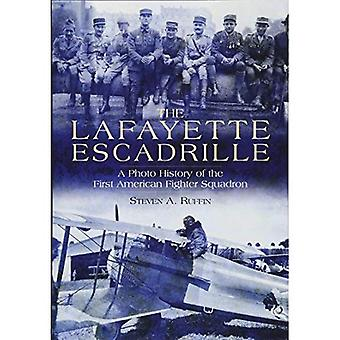 The Lafayette Escadrille - A Photo History of the First American Fighter Squadron