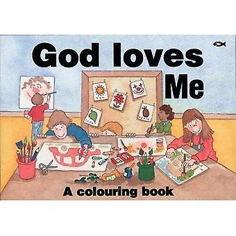 GOD LOVES ME: Colouring Book