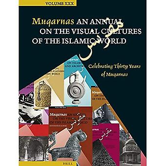 Muqarnas, Volume 30