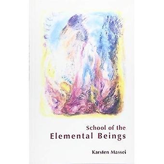 School of the Elemental Beings