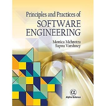Principles and Practices of Software Engineering by Monica Mehrotra -