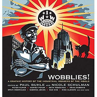 Wobblies: A Graphic History