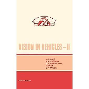 Vision in Fahrzeugen II von Gale & A & G