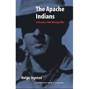 Apache indianerna på jakt efter den saknade stammen av Ingstad & Helge