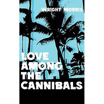 Love Among the Cannibals by Morris & Wright