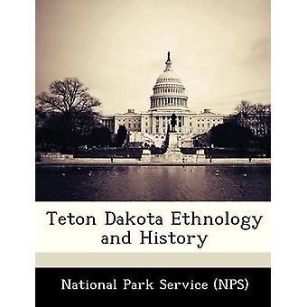 Teton Dakota etnologi og historie av National Park Service NPS