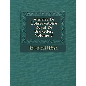 Annales de LObservatoire Royal de Bruxelles Band 8 von Observatoire Royal De Belgique