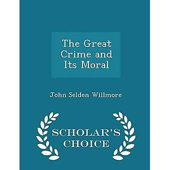 جريمة كبرى وطبعتها خيار العلماء الأخلاقية قبل سيلدن جون & ويلمور