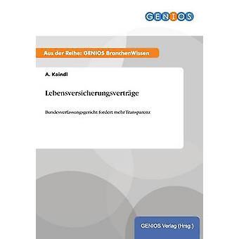 Lebensversicherungsvertrge door Kaindl & A.