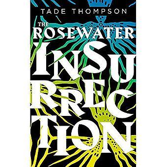 L'Insurrection de l'eau de rose (la trilogie d'absinthe)